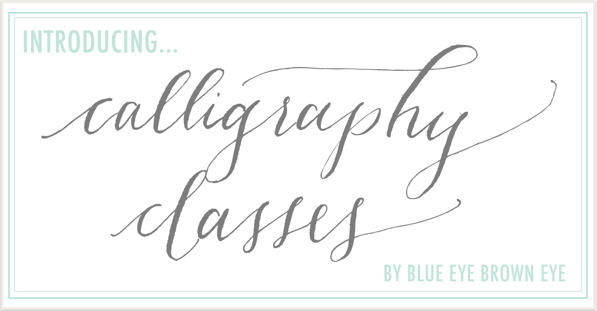 ... and Updated :: Blue Eye Brown Eye Calligraphy and Letterpress Classes